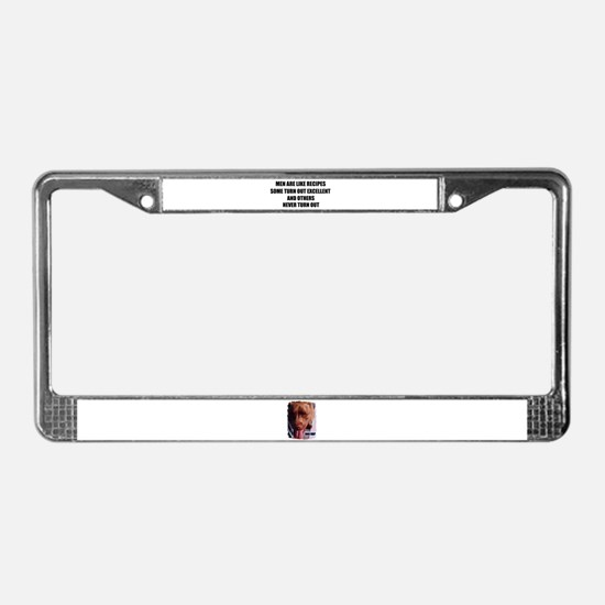 MEN ARE LIKE RECIPES License Plate Frame