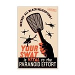 Your Swat Is Vital Mini Poster