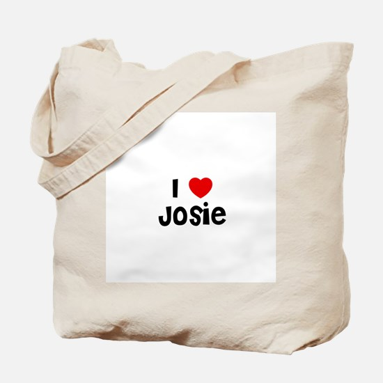 I * Josie Tote Bag