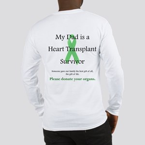 Dad Heart Transplant Long Sleeve T-Shirt