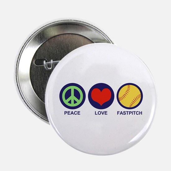 """Peace Love Fastpitch 2.25"""" Button"""