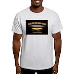 Nuke It Light T-Shirt
