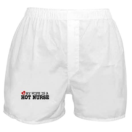 My Wife is a Hot Nurse Boxer Shorts