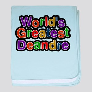 Worlds Greatest Deandre baby blanket