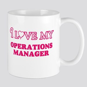 I love my Operations Manager Mugs
