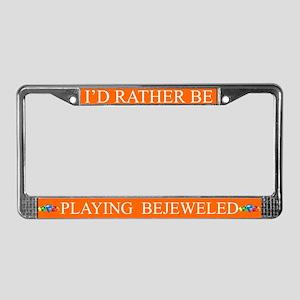 Orange I'd Rather Be Playing Bejeweled Frame