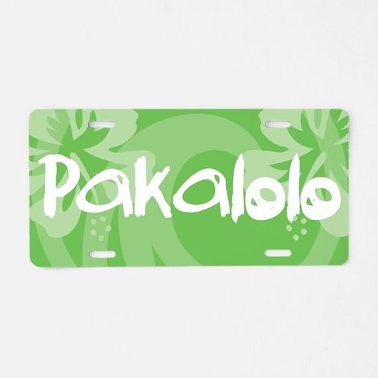 Pakalolo Aluminum License Plate