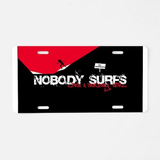 Nobody Surfs Like a Jersey Gi Aluminum License Pla