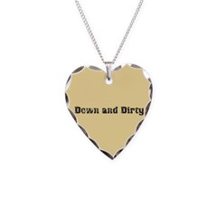 Down and Dirty Necklace