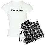 Play em down Women's Light Pajamas