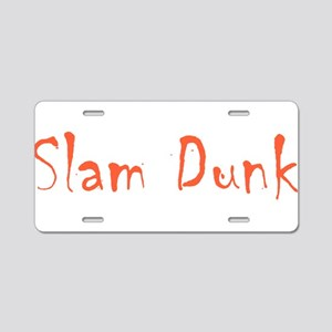 Slam Dunk Aluminum License Plate