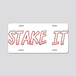 Stake It Aluminum License Plate
