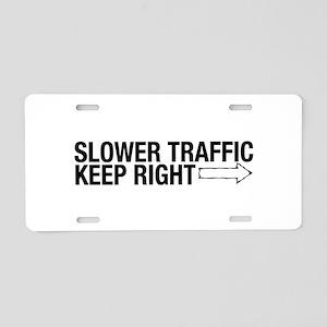 Slower Traffic Aluminum License Plate