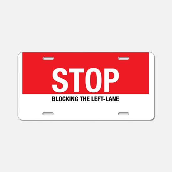 Stop Blocking Aluminum License Plate