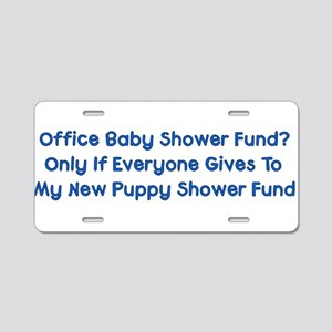 Puppy Shower Fund Aluminum License Plate