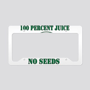 Juice No Seeds License Plate Holder