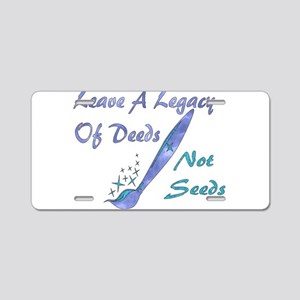 Deeds Not Seeds Aluminum License Plate