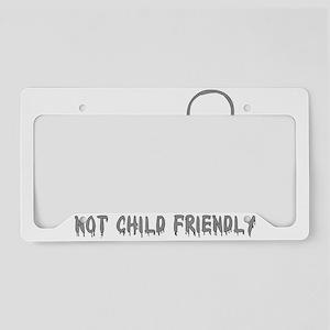 Not Child Friendly License Plate Holder