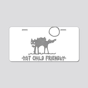 Not Child Friendly Aluminum License Plate