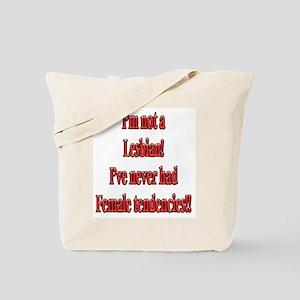 """Not a Lesbian"" Tote Bag"