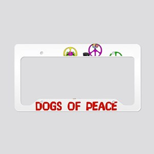 Dogs Of Peace License Plate Holder