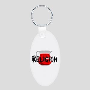 Religion Brainwashing Drink Aluminum Oval Keychain