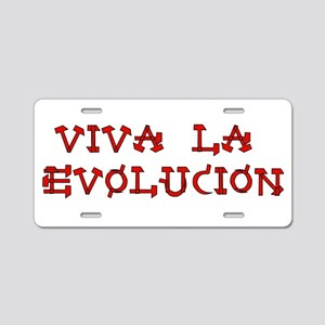 Viva La Evolution Aluminum License Plate