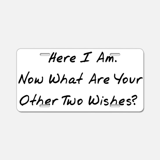 Three Wishes Aluminum License Plate