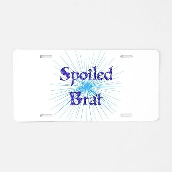 Spoiled Brat Aluminum License Plate