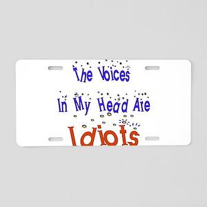 Voices Are Idiots Aluminum License Plate