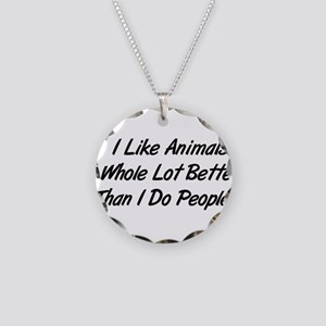 Animals Better Than People Necklace Circle Charm