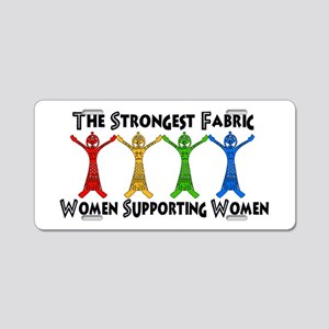Women Supporting Women Aluminum License Plate
