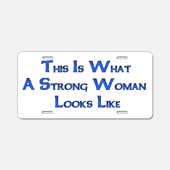 Strong Woman Example Aluminum License Plate