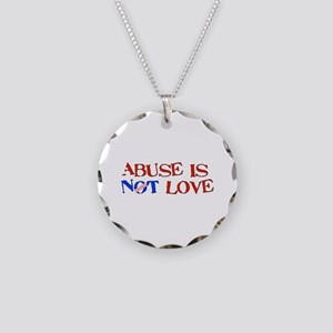 Abuse Is Not Love Necklace Circle Charm