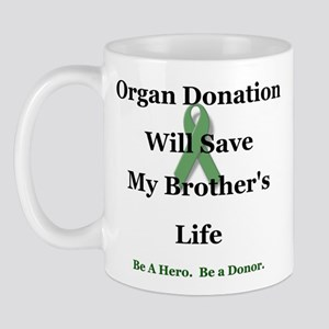 Brother Organ Donation Mug