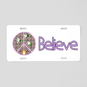 Believe In Peace Aluminum License Plate