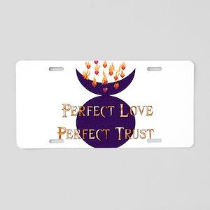 Perfect Love Perfect Trust Aluminum License Plate