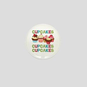 Cupcakes Cupcakes Cupcakes Mini Button