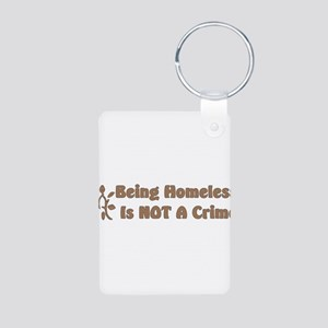 Homeless Not A Crime Aluminum Photo Keychain