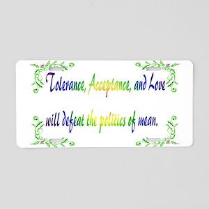 Power Of Tolerance Aluminum License Plate