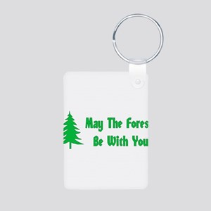 May The Forest Be With You Aluminum Photo Keychain