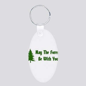 May The Forest Be With You Aluminum Oval Keychain