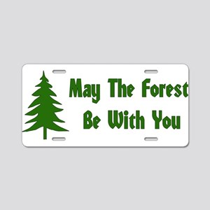 May The Forest Be With You Aluminum License Plate