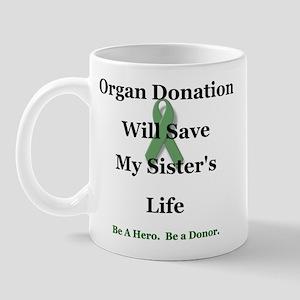 Sister Organ Donation Mug