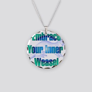 Embrace Your Inner Weasel Necklace Circle Charm