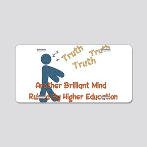 Wasted Education Aluminum License Plate