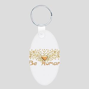 Be Human Aluminum Oval Keychain