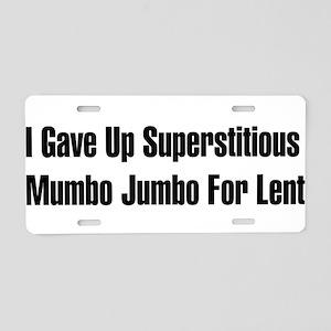 Superstitious Nonsense Aluminum License Plate