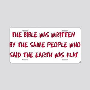 Flat Earth Bible Thumpers Aluminum License Plate