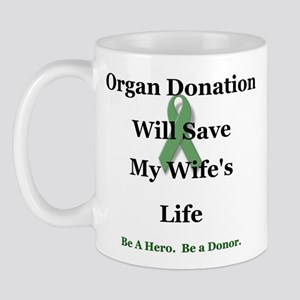 Wife Organ Donation Mug